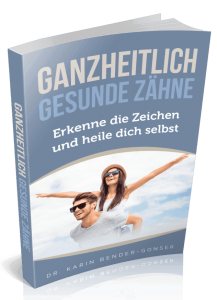 E-Book-Cover: ganzheitlich gesunde Zähne von Karin Bender-Gonser