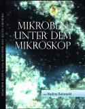 Buchcover: Mikroben unter dem Mikroskop