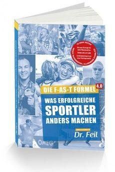 Buchcover: die f-as-t-formel-4-0 Was-erfolgreiche-sportler-anders-machen