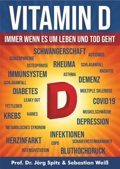 Buch: Vitamin D: Immer wenn es um Leben oder Tod geht